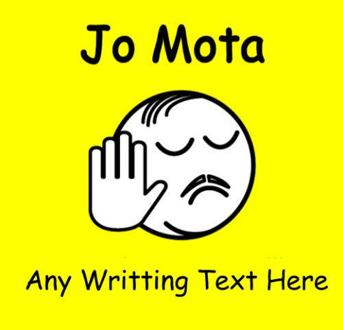 Jo mota any writing text funny picture whatsapp status download