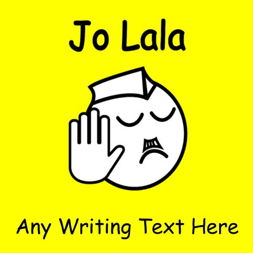 Jo lala any writing text funny picture create online