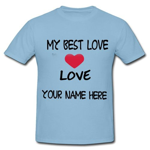 my best love name t shirt dp cool pictures set whatsapp profile