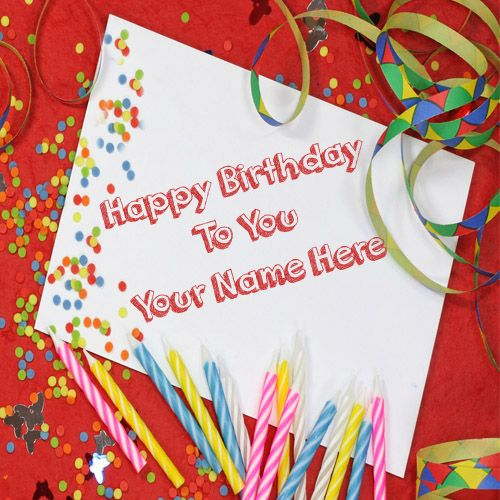 Birthday celebration wishes card with my name pictures create