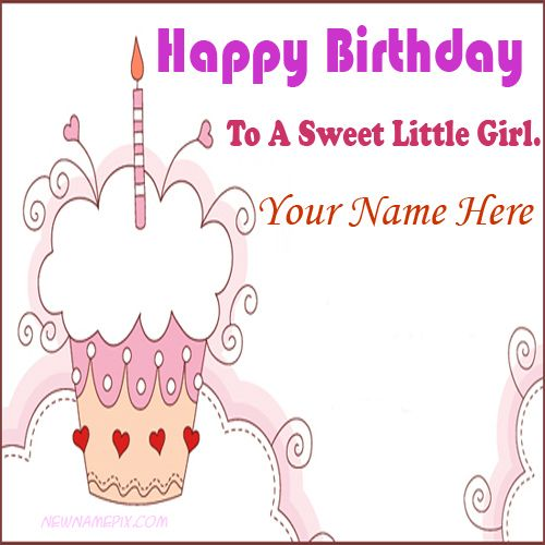 Little girl name wishes birthday greeting card pictures creative