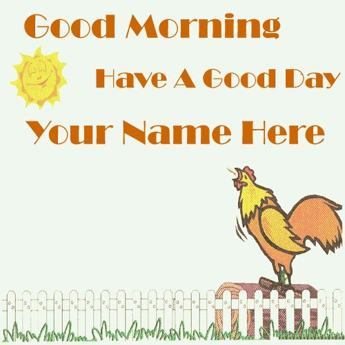 Write your name on nice morning wishes pictures edit online free