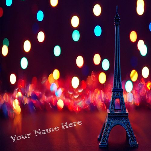 Beautiful Eiffel Tower With Cute Name Writing Pictures - Profile Cute Image