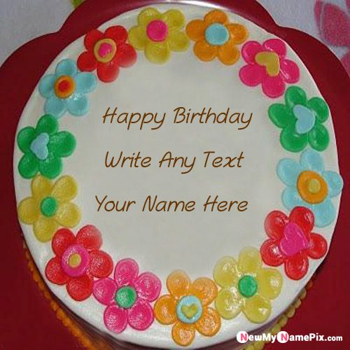 Colorful flowers birthday wish name cake pictures creative free