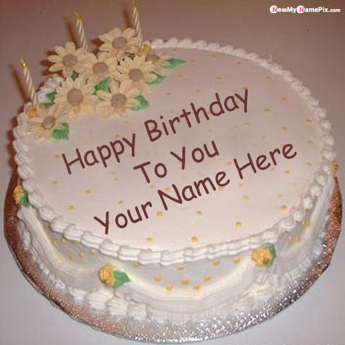Flowers happy birthday wishes cake name write pictures online