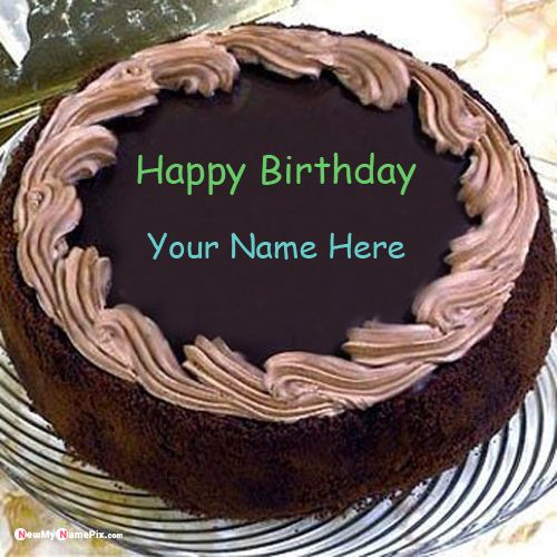 Happy birthday wishes chocolate cake with name pictures creative app