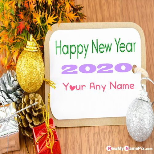 New Year 2020 Special Wishes on Your Name Picture Free - Create Card Online