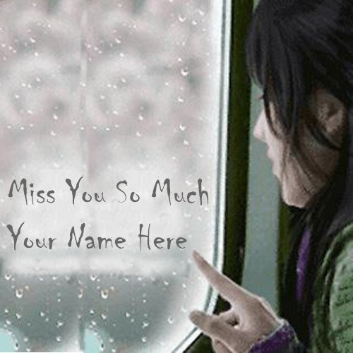I Miss You So Much Sad Cute Girls DP Name Pictures - Name Write Profile