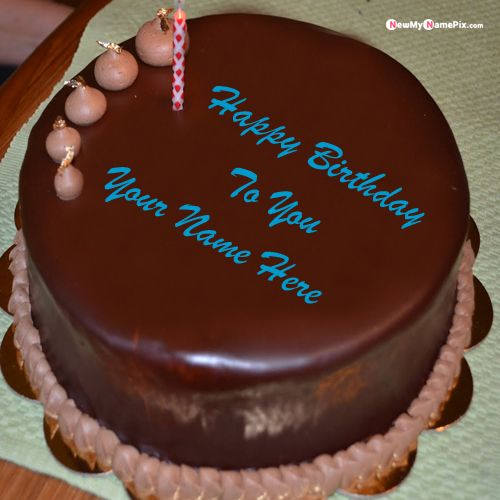 New happy birthday wishes chocolate cake name picture edit