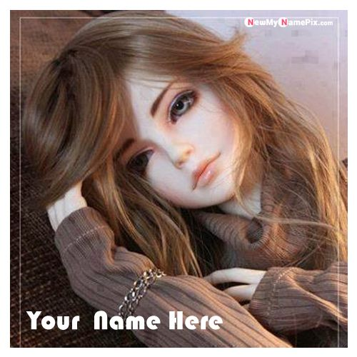Beautiful Sad Cute Doll DP Name Pictures - My Name Pix