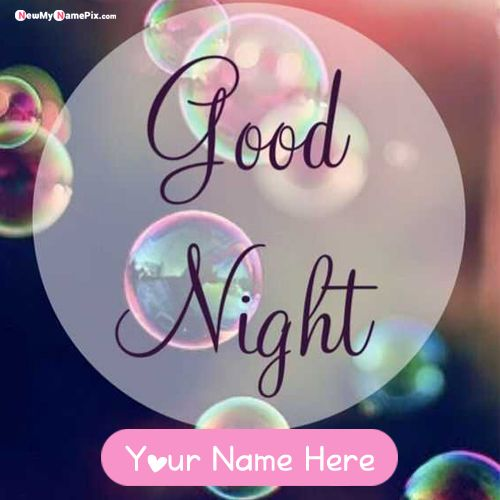 Latest good night wishes quotes greetings images with name write card
