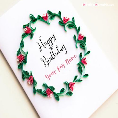 Birthday best new wish card with name image create free