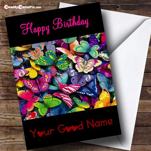 Happy birthday butterfly greeting card with name pictures