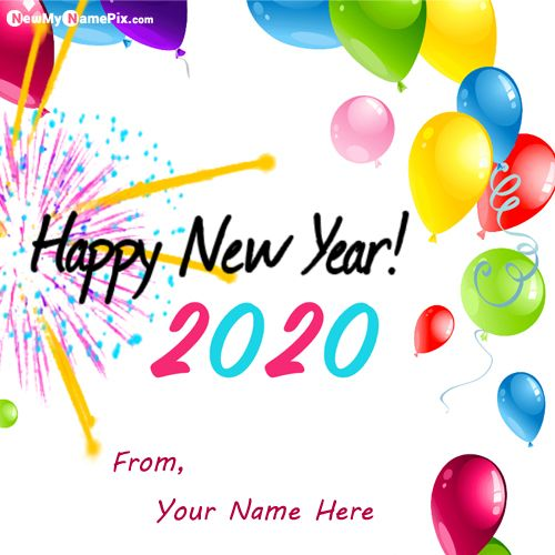 2020 New Year Wishes Greetings With Name Pictures - Online Create Photo