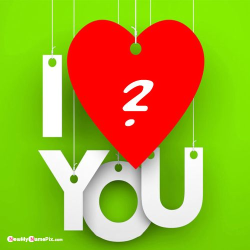 I love you images with name first letter pictures