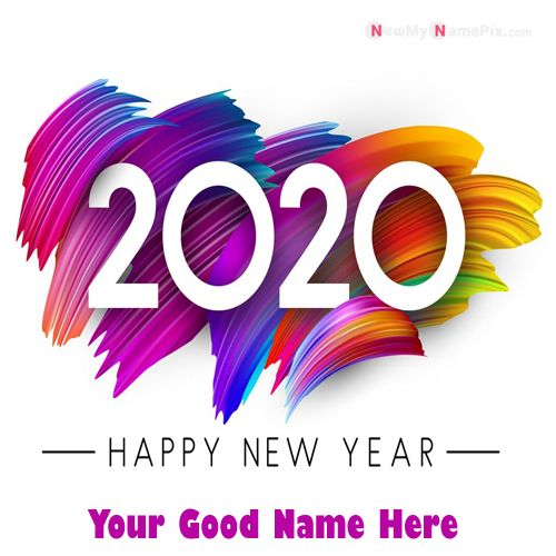 New Year Beautiful 2020 Greeting Status With Name Wishes Image