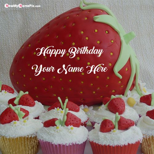 Write name on strawberry birthday wishes cake with name images