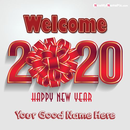 Write Name On 2020 Welcome New Year Picture - Create Card Online