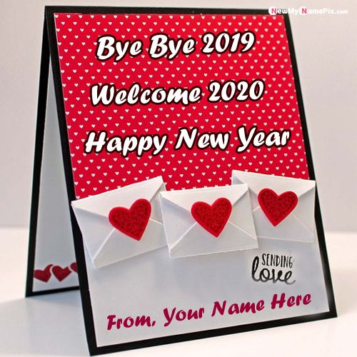 Goodbye 2019 New Year Welcome 2020 Name Pictures