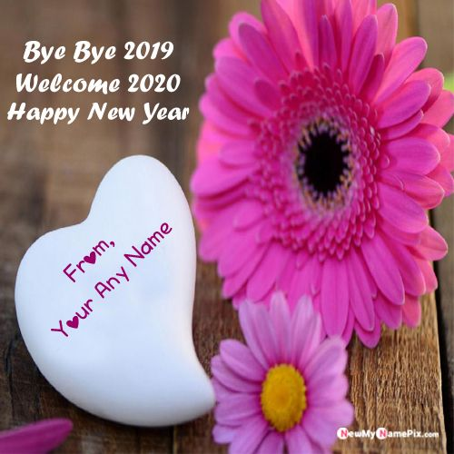 Goodbye 2019 And Welcome 2020 Wishes Name Images - My Name Pix