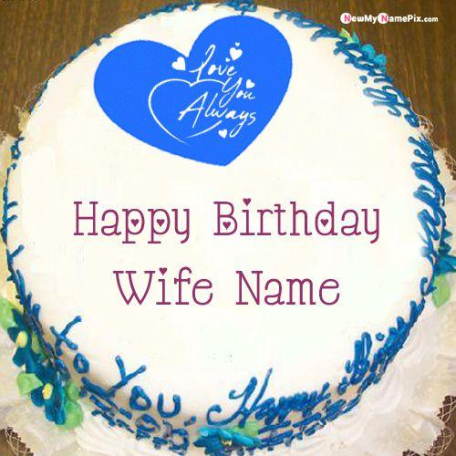 Sensational Beautiful Love Always Birthday Cake For Wife Name Wishes Images Funny Birthday Cards Online Elaedamsfinfo