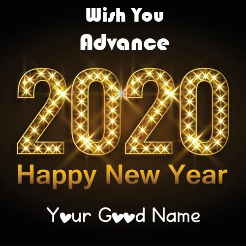 Wish You Advance Wishes 2020 Happy New Year Image With Name