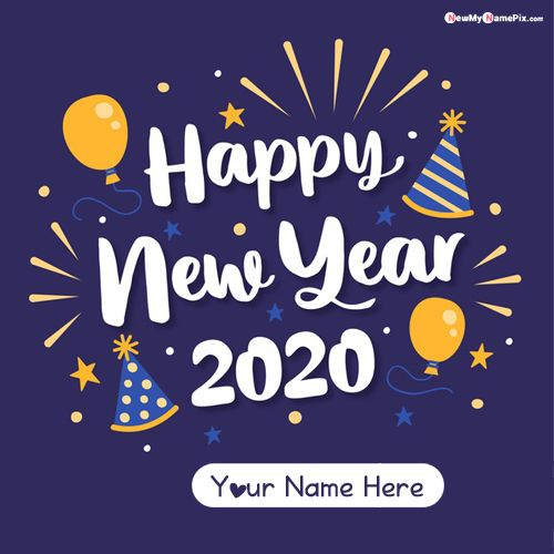 Friend Wishes 2020 New Year Greetings With Name Images