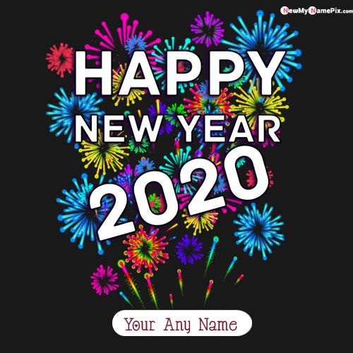 Girl/Boy Friend Name Happy New Year 2020 Wishes Picture