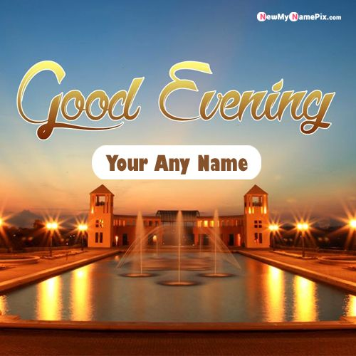 Write name on good evening wishes greeting card images create online