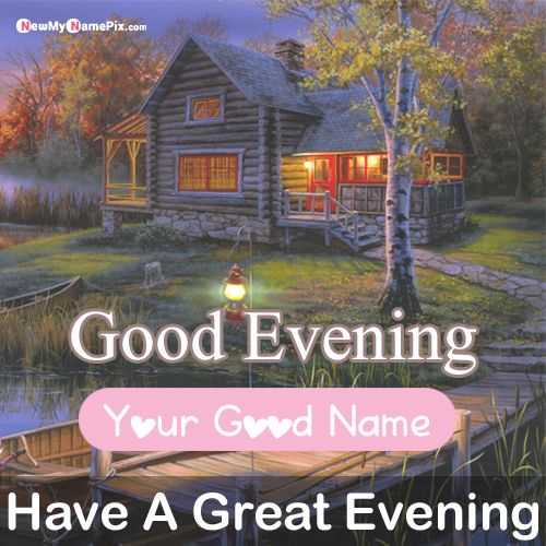 Good evening greetings message photo with name create card free