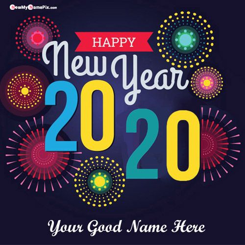 Happy New Year 2020 Wishes My Name Picture