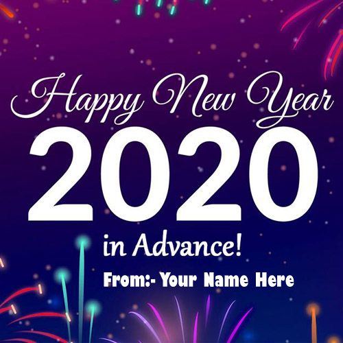2020 Happy New Year In Advance With Name Photo