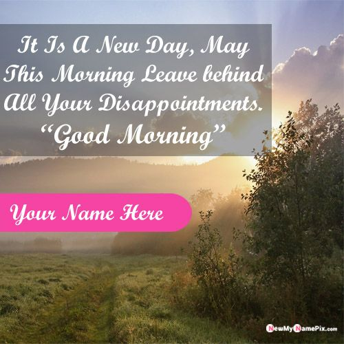 Write name on morning greetings images edit online free download