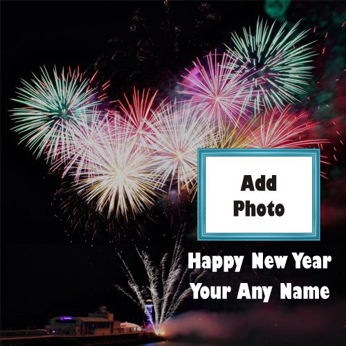 New Year Amazing Fireworks With Name & Photo Frame Wishes