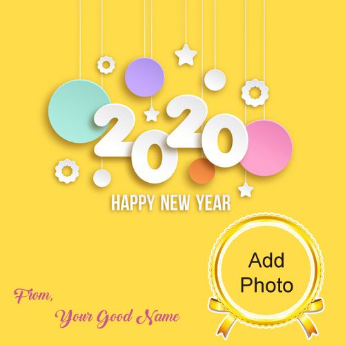 Name And Photo Add Greeting Card 2020 New Year Wishes Image