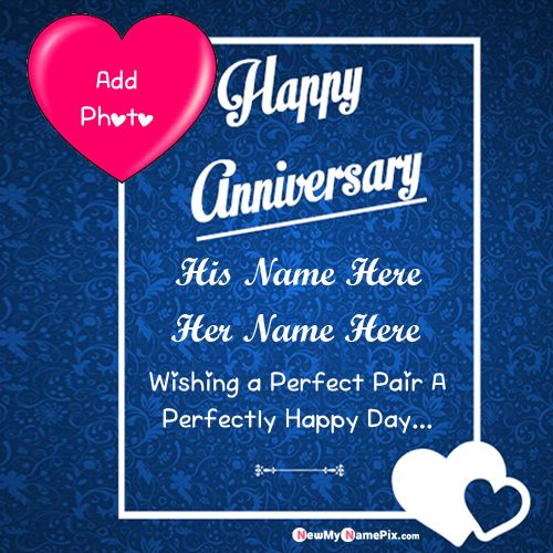 Anniversary Wish Card With Couple Name And Photo Wishes