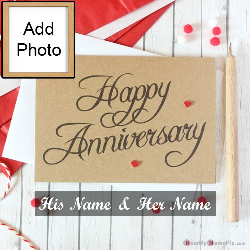 Romantic happy anniversary card with name and picture create online