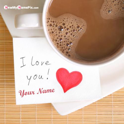 I Love You Note With Red Love Heart Your Name Picture