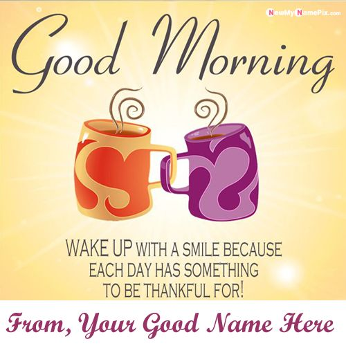 Good morning greetings images with name wishes card creator