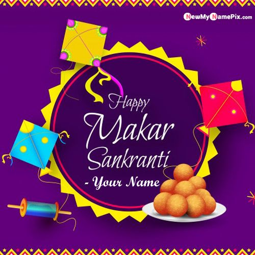 Happy Makar Sankranti With Name Write Pictures Create
