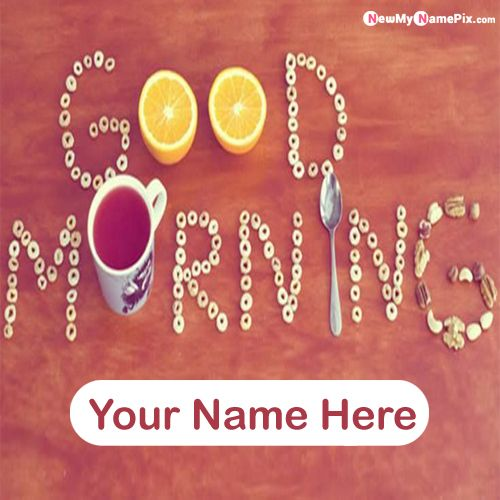 Customized name print good morning quotes pictures download free