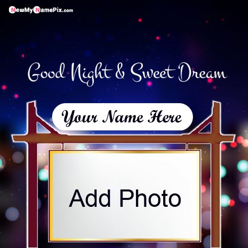 Good night wishes photo and name create best images online send