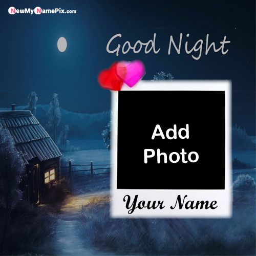 Your name and photo frame create online best unique good night image
