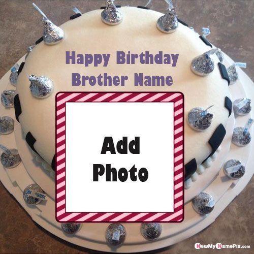 Design photo frame birthday cake for brother name write