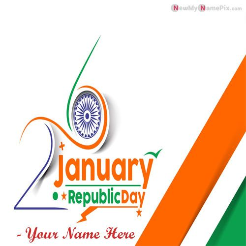 Make Your Name Picture 26 January Indian Celebration Wishes Free