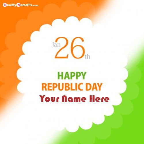 Beautiful Indian Flag Profile With Name Wishes Republic Day Photos Maker