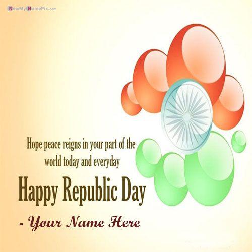 Fabulous India 2020 Happy Republic Day Pics With Your Name Create