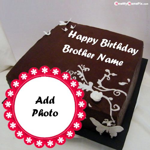 Chocolate birthday cake with brother name and design photo frame