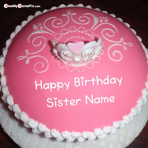 Outstanding Sister Name Happy Birthday Princess Cake Photo Create Online Personalised Birthday Cards Paralily Jamesorg