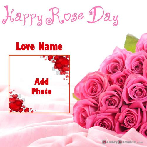 Lover Name And Photo Add Happy Rose Day Wishes Pictures Creating